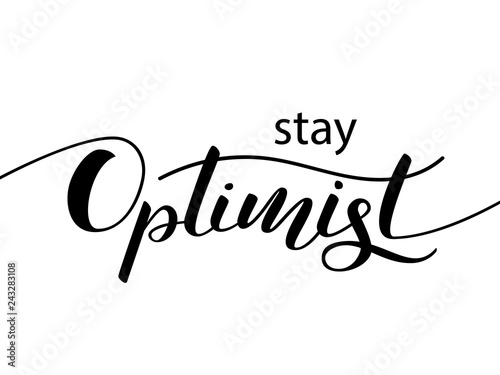 Stay optimist lettering for clothes or postcard Canvas-taulu
