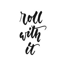 Roll With It - Hand Drawn Posi...
