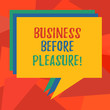 Word writing text Business Before Pleasure. Business concept for work is more important than entertainment Stack of Speech Bubble Different Color Blank Colorful Piled Text Balloon
