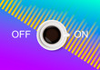 A realistic cup of coffee and abstract On Off switcher on bright blue and purple background with sound wave equalizer.