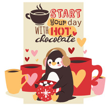 Cute Winter Cartoon Penguin With Mug Of Hot Drink With Marshmallows In Ear Muffs Vector Illustration. Start Your Day With Hot Chocolate Concept Poster.