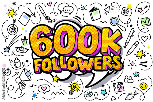 Vászonkép  600K followers illustration in pop art style.