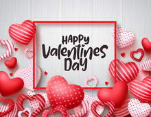 Valentines Day Vector Banner Background. Happy Valentines Day Greeting Text With Red Hearts And Boarder In White Wood Texture Background. Vector Illustration.