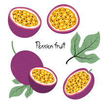 Set Of Passion Fruit Isolated ...