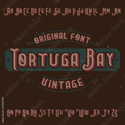 Fotografia Vintage label font named Tortuga Bay.