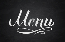 Menu Hand Written Word On Chalkboard Background.. Calligraphy Chalk Lettering. Grunge Vector Illustration. Easy To Edit Template For Café, Bar, Restaurant, Wedding Menu Cards, Etc.
