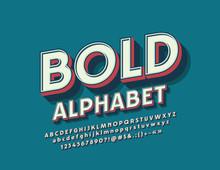 Vector Retro Bold Font. Set Of...
