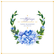 Floral Vector Template For Wedding Invitation, Greeting Background In Blue Colors. Round Frame With Beautiful Flowers, Composition Of Hydrangea And Leaves.