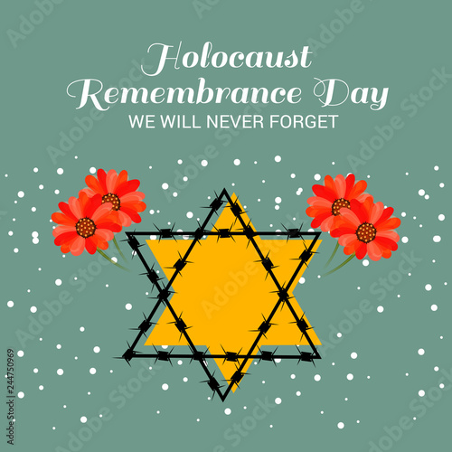 Fotomural We Will Never Forget. Holocaust Remembrance Day.