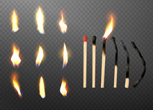 Realistic 3d Match Stick And Different Flame Icon Set, Closeup Isolated On Transparent Background. Whole And Burnt Matchstick. Stages Of Burning The Match. Symbol Of Ignition. Vector Illustration.