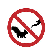 Do Not Feed The Squirrel Ban M...