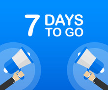 7 Days To Go Flat Icon On Blue Background. Banner For Business, Marketing And Advertising. Vector Illustration.