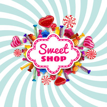 Candy Sweet Shop Template Set Of Different Colors Of Candy, Candy, Sweets, Chocolate Candy, Jelly Beans With Sprinkles, Spiral Colorful Sweets. Background, Poster, Banner, Isolated, Cartoon Style