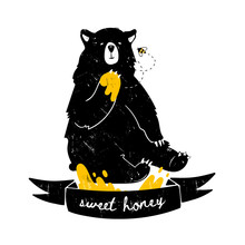 Sweet Honey. Cute Black Bear With Paw In Honey. Hand Drawn Vector Illustration