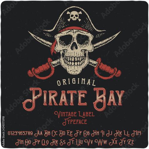 Carta da parati Vintage label typeface named Pirate Bay