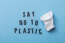 Say No To Plastic Message With...