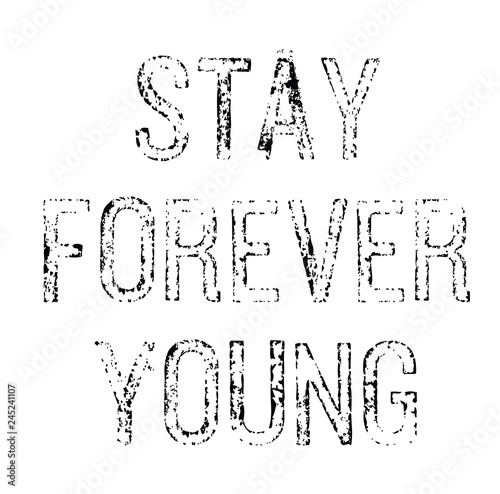 Photo  stay forever young stamp