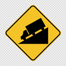 Truck DownHill Warning Sign On...