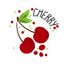 Vector Hand Draw Cherry Illustration. Red Cherries With Juice Splash Isolated On White Background. Textured Cherry With Splashes, Juice Tropical Berry With Word Cherry On Top. Fresh Silhouette Fruit