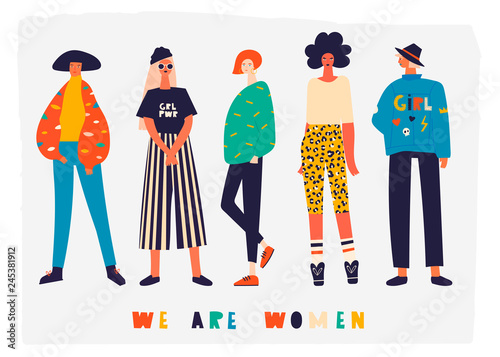 7fa60e751e301 We are women. Five girls dressed in trendy clothes standing in various  poses. Girl power concept. Female cartoon characters. Hand drawn colored  vector .