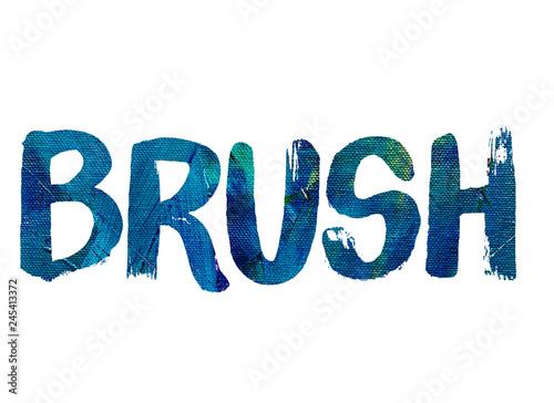 Fotografia, Obraz  Brush word concept on canvas