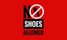 No Shoes Allowed Sign