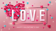 Happy Valentine's Day Background. Banner, Poster Or Flyer Design With Big Heart Made Of Pink And Blue Origami Hearts, Gold Glitter And Love Inscription. Paper Art, Digital Craft Style. Vector Illustra