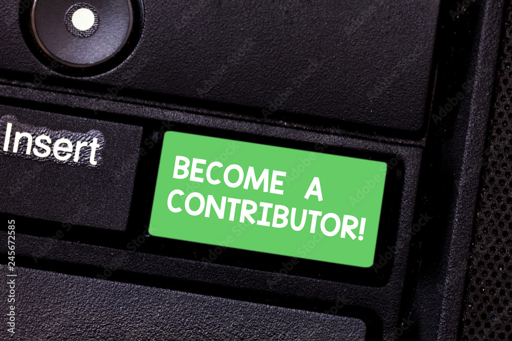 Photo & Art Print Text sign showing Become A Contributor   EuroPosters
