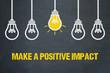 Leinwandbild Motiv Make a positive impact