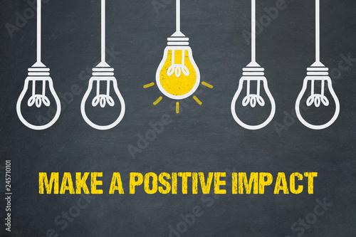 Obraz Make a positive impact - fototapety do salonu