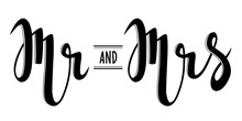 Mr And Mrs. Hand Lettering. Wedding Theme. Bride And Groom. Black Text On White Background. Vector Illustration. Design For Invitation, Banner, Poster Aso.