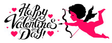 Happy Valentine S Day. Cute Design Template With Hearts, Lettering And Cupid Holding Bow And Arrow.