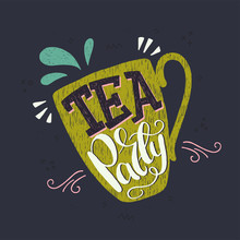 Tea Party Hand Lettering In A Cup