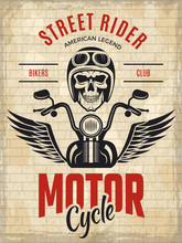 Retro Poster Bikers. Skull Motorcycle Gang Rider Concept Placard Vector Template. Illustration Of Biker Motorcycle Emblem On Brick Wall