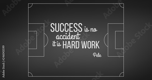 Soccer Field On Black Background Pele Quote Success Is No Accident