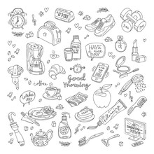 Vector Lineillustration Of Morning With White Background. Morning And Breakfast Handmade Color Sketch. Drawing Icons With Coffee, Tea, Toothpaste, Shoes And More Symbols.