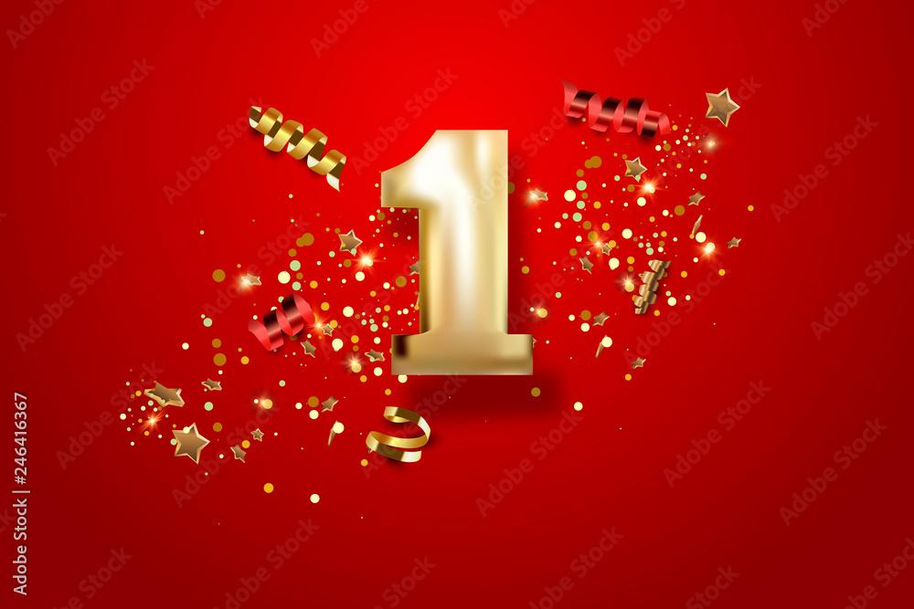 Fototapeta First Anniversary celebration. Golden number 1 with sparkling confetti, stars, glitters and streamer ribbons. Vector festive illustration.