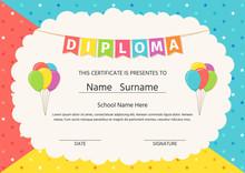 Diploma, Certificate For Kid. Vector. Graduation Background. Cute Preschool, Kindergarten, School Graduate Template. Layout Design. Cartoon Playful Illustration. Winner Blank With Balloons, Stars.
