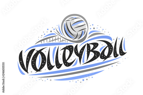 fototapeta na drzwi i meble Vector logo for Volleyball, outline illustration of thrown ball in goal, original decorative brush typeface for word volleyball, abstract simplistic cartoon sports banner with lines and dots on white.