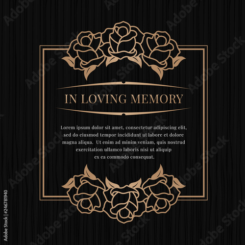 In loving memory banner with brown bronze rose frame on black texture background vector design Wall mural