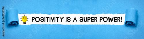 Positivity is a Super Power!