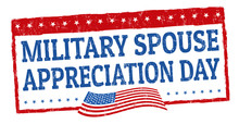Military Spouse Day Sign Or St...