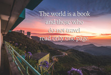 """Inspirational Travel Quote With Phrase """"The World Is A Book And Those Who Do Not Travel Read Only One Page"""" With Mountain Background Retro Style."""