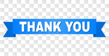 THANK YOU Text On A Ribbon. Designed With White Title And Blue Tape. Vector Banner With THANK YOU Tag On A Transparent Background.