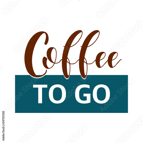 coffee quotes coffee to go graphic design lifestyle texts shop