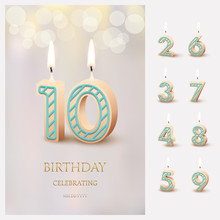 Burning Number 10 Birthday Candles With Birthday Celebration Text On Light Blurred Background And Burning Birthday Candle Set For Other Dates. Vector Vertical Birthday Invitation Template.