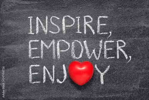 Photo  inspire, empower, enjoy