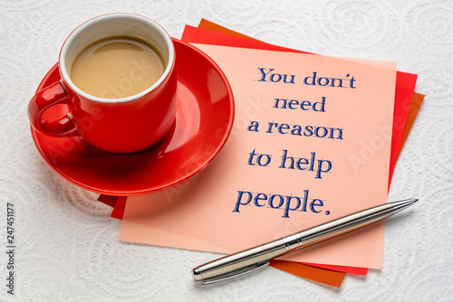 Poster Hoogte schaal You do not need a reason to help people