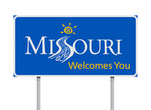 Welcome To Missouri Road Sign