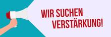 Megaphone In Hand Vector Banner - Wir Suchen Verstärkung